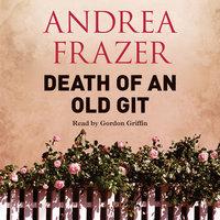 Death of an Old Git - Andrea Frazer