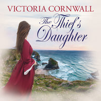 The Thief's Daughter - Victoria Cornwall