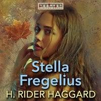 Stella Fregelius - H. Rider Haggard