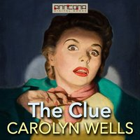 The Clue - Carolyn Wells