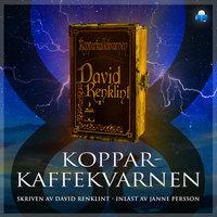 Kopparkaffekvarnen - David Renklint