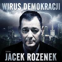 Wirus demokracji - S1E1 - Rafał Babraj