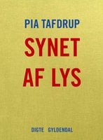 Synet af lys - Pia Tafdrup