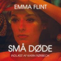 Små døde - Emma Flint