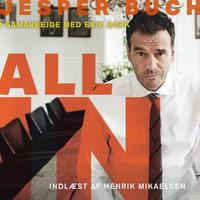 All in - Jesper Buch, Erik Bork