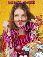 Kys mig, Camilla - Lone Diana Jørgensen