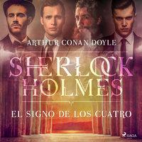 El signo de los cuatro - Arthur Conan Doyle