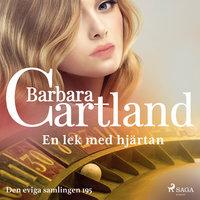 En lek med hjärtan - Barbara Cartland