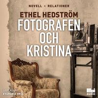 Fotografen och Kristina - Ethel Hedström