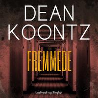 Fremmede - Dean R. Koontz