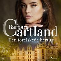 Den forelskede hertug - Barbara Cartland