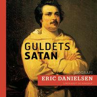 Guldets Satan - Eric Danielsen