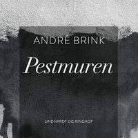 Pestmuren - André Brink