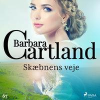Skæbnens veje - Barbara Cartland