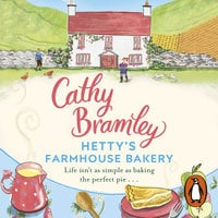Hetty's Farmhouse Bakery - Cathy Bramley