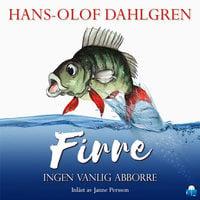 Firre – ingen vanlig abborre - Hans-Olof Dahlgren