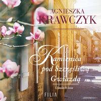 Kamienica pod Szczęśliwą Gwiazdą - Agnieszka Krawczyk