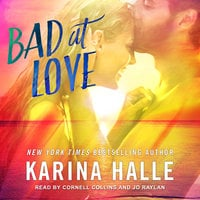 Bad at Love - Karina Halle