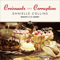 Croissants and Corruption - Danielle Collins