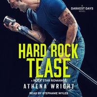 Hard Rock Tease - Athena Wright