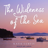 The Wideness of the Sea - Katie Curtis