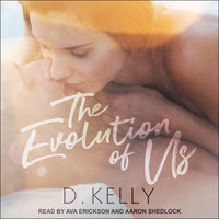 The Evolution of Us - D. Kelly