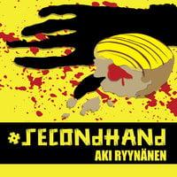 #Secondhand K1O1 - Aki Ryynänen