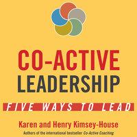 Co-Active Leadership - Henry Kimsey-House, Karen Kimsey-House