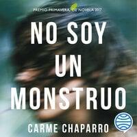 No soy un monstruo - Carme Chaparro
