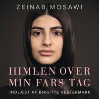 Himlen over min fars tag - Zeinab Mosawi, Birgitte Vestermark