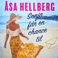 Sonja får en chance til - Åsa Hellberg