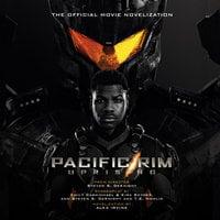 Pacific Rim Uprising - Alex Irvine