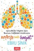 Nefeste Saklı Hayat - Ebru Şinik