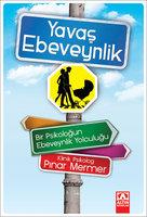 Yavaş Ebeveynlik - Pınar Mermer
