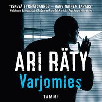 Varjomies - Ari Räty