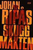 Skuggmakten - Johan Ripås