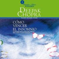 Cómo vencer el insomnio - Deepak Chopra