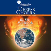 El ser superior - Deepak Chopra