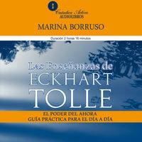 Las enseñanzas de Eckhart Tolle - Marina Borruso