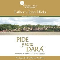 Pide y se te dará - Esther Hicks, Jerry Hicks