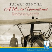 A Murder Unmentioned - Sulari Gentill