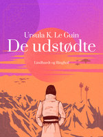De udstødte - Ursula K. Le Guin