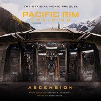 Pacific Rim Uprising: Ascension - Greg Keyes