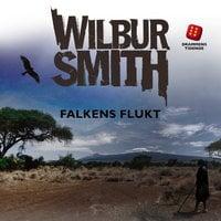 Falkens flukt - Wilbur Smith