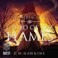 Child of the Flames - D.W. Hawkins