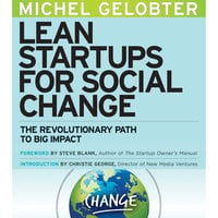 Lean Startups for Social Change - Michel Gelobter