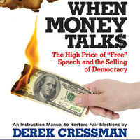 When Money Talks - Derek Cressman