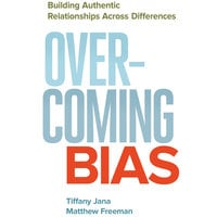 Overcoming Bias - Tiffany Jana, Matthew Freeman