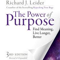 The Power of Purpose - Richard J. Leider