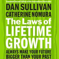 The Laws of Lifetime Growth - Dan Sullivan,Catherine Nomura